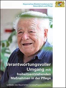 Publikation Verantwortungsvoller Umgang mit freiheitsentziehenden Maßnahmen in der Pflege.
