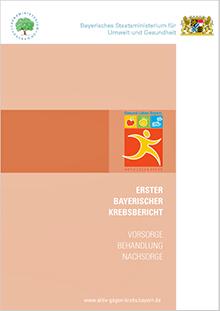 Publikation Erster Bayerischer Krebsbericht.