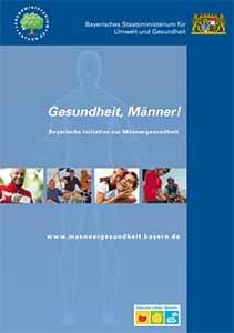 Publikation Gesundheit, Männer - Bayerische Initiative zur Männergesundheit.