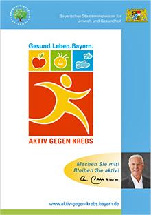 Publikation Gesund.Leben.Bayern - Aktiv gegen Krebs.