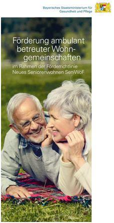Publikation Förderung ambulant betreuter Wohngemeinschaften im Rahmen der Förderrichtlinie Neues Seniorenwohnen SeniWoF.