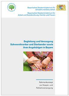 Publikation Begleitung und Versorgung Schwerstkranker und Sterbender sowie ihrer Angehörigen.