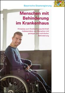 Titelblatt Menschen mit Behinderung im Krankenhaus - Hinweise zum Krankenhausaufenthalt insbesondere von Menschen mit geistiger und mehrfacher Behinderung