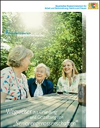 Titelblatt Wegweiser zur Gründung und Gestaltung von Seniorengenossenschaften. Neue Formen verbindlicher Unterstützung im Alter