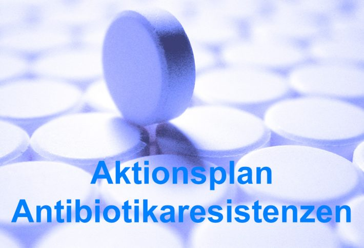 Aktionsplan gegen Antibiotikaresistenz 2017