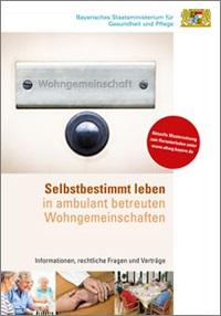 "Faltblatt ""Selbstbestimmt leben in ambulant betreuten Wohngemeinschaften"""