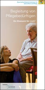Begleitung von Pflegebedürftigen - Ein Ehrenamt für mich?