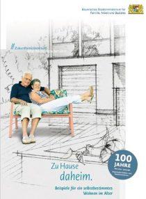Titelblatt der Broschüre Zu Hause daheim. Beispiele für ein selbstbestimmtes Wohnen im Alter