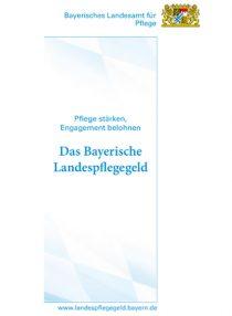 Das Bayerische Landespflegegeld