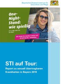 Titelbild STI auf Tour: Report zu sexuell übertragbaren Krankheiten in Bayern 2019. One-Night Stand: wie spießig ist es, über Safer Sex zu reden? Wie denkt ihr darüber? Redet mit: sti-auf-tour.de / #stiauftour