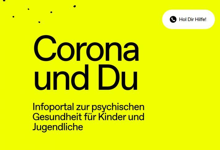 Corona und Du. Infoportal zur psychischen Gesundheit für Kinder und Jugendliche