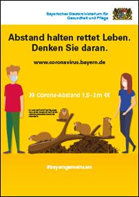 """Plakat zu Corona-Schutzmaßnahme: Abstand halten rettet Leben. Denken Sie daran. """"Corona-Abstand 1,5-2m"""". Bildbeschriftung: Ein Alpenmurmeltier ist circa 45 cm lang. Halten Sie gut vier Murmeltiere Abstand und schützen Sie so sich und andere. Mehr Informationen unter www.coronavirus.bayern.de oder #bayerngemeinsam"""
